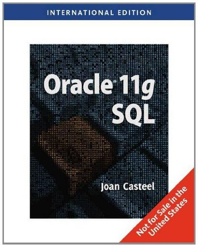 Oracle 11G: SQL (Computers) by Joan Casteel (2009-07-25)