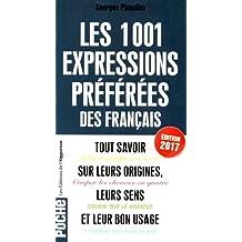 1001 expressions préférées des Français - 2017