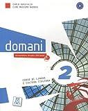 Domani 2 - Corso di lingua e cultura italiana (1DVD + 1 CD audio)