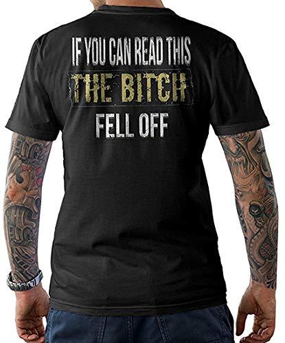 Biker T-Shirt,IF You CAN Read This The Bitch Fell Off, Gr. S - XXL - Bitch Biker-shirt