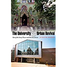 [(The University and Urban Revival : Out of the Ivory Tower and into the Streets)] [By (author) Judith Rodin] published on (July, 2007)
