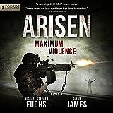 Maximum Violence: Arisen, Book 4