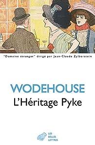 L'héritage Pyke par Pelham Grenville Wodehouse