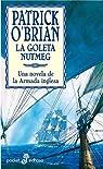 La goleta Nutmeg XIV par O'Brian