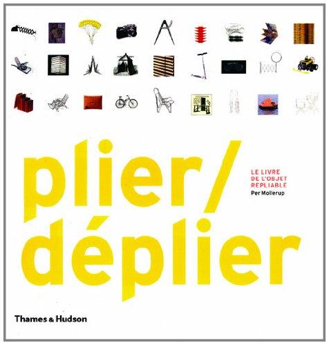 Plier/déplier : Le Livre de l'objet repliable