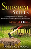 #8: Survival Skills: A complete list of proven and essential survival skills in wilderness - Advance Level