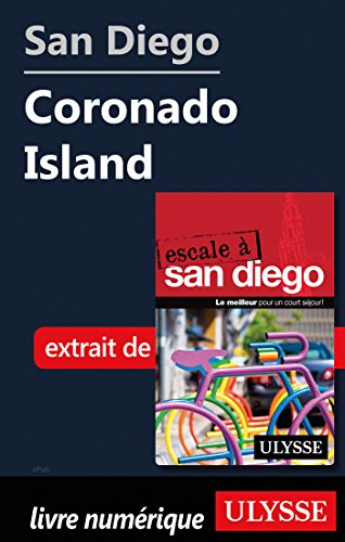 San Diego - Coronado Island (French Edition)