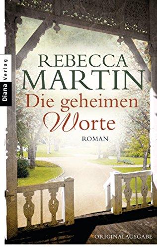 Buchseite und Rezensionen zu 'Die geheimen Worte: Roman' von Rebecca Martin