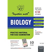 Together with ICSE Practice Material for Class 10 Biology for 2019 Examination