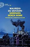 Serenata senza nome: Notturno per il commissario Ricciardi (Einaudi. Stile libero big) (Italian Edition)