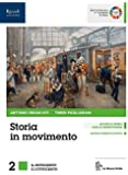 Storia in movimento. Per le Scuole superiori. Con e-book. Con espansione online. Con Libro: Lavorare con la storia: 2