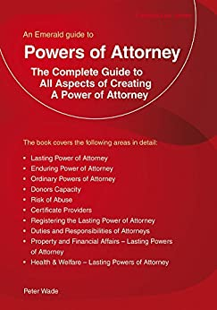 Powers of Attorney (Emerald Guides) by [Wade, Peter]