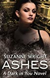 Ashes (The Dark in You Book 3) (English Edition)