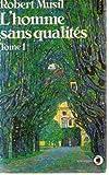L'Homme sans qualités t.1 - Seuil - 01/03/1982