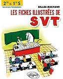 Les Fiches Illustrées de SVT 2de & Première S