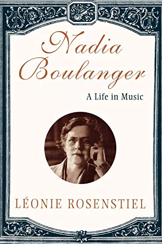 Nadia Boulanger: A Life in Music por Leonie Rosenstiel