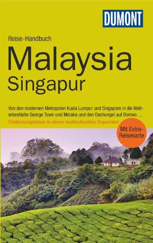 Reiseführer: Malaysia, Singapur; DuMont Reise-Handbuch