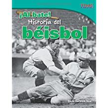 ¡al Bate! Historia del Béisbol (Batter Up! History of Baseball) (Spanish Version) (Time for Kids Nonfiction Readers)