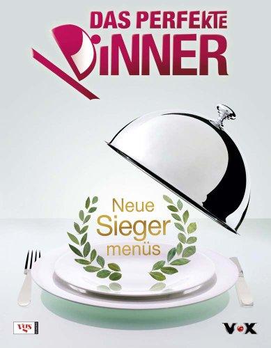 Das Perfekte Dinner - Neue Siegermenüs hier kaufen