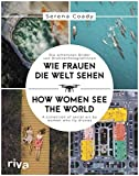 Wie Frauen die Welt sehen / How Women See the World: Die schönsten Bilder von Drohnenfotografinnen / A collection of aerial art by women who fly drones