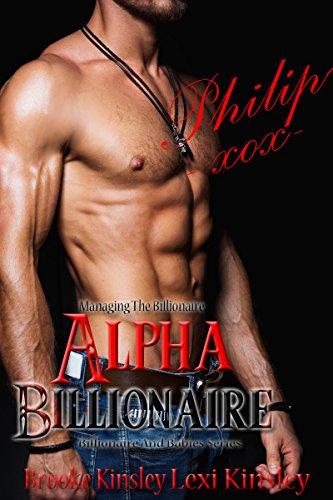Managing The Billionaire: Alpha Billionaire (Billionaire And Babies Series Book 1)