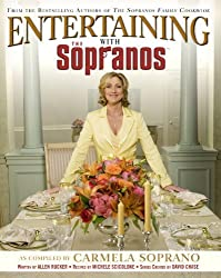 Entertaining With The Sopranos: A Guide to Special Occasions by Carmela Soprano (1-Jun-2006) Hardcover