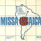 Missa Incaica - Bolivien Gerechtigkeit Für Alle [Vinyl Single 7'']