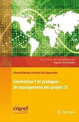 Génération Y et pratiques de management des projets SI
