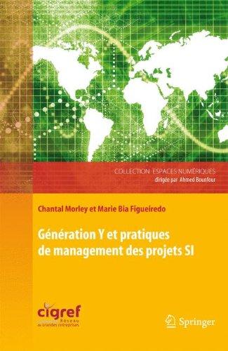 Gnration Y et pratiques de management des projets SI