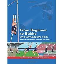 From Beginner to Bubka: An Australian Approach to Developing Pole Vaulters