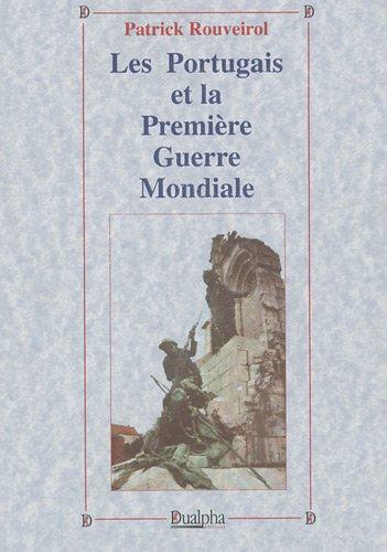 Les Portugais et la Premire Guerre mondiale