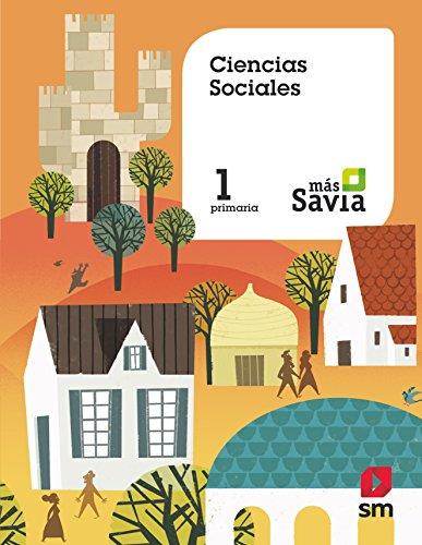 Ciencias sociales. 1 Primaria. Más Savia