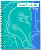 Dodo Acad-Pad 2018-2019 Mid Year Desk Diary, Academic Year, Week to View: A mid-year diary-doodle-memo-message-engagement-calendar-organiser-planner book for students, teachers & scholars (Dodo Pad)