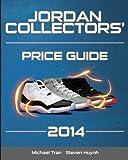 Jordan Collectors' Price Guide 2014 (Black/White)
