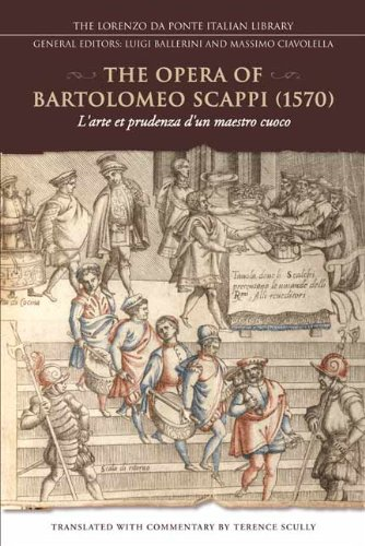 the-opera-of-bartolomeo-scappi-1570-larte-et-prudenza-dun-maestro-cuoco-the-art-and-craft-of-a-maste
