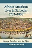 African American Lives in St. Louis,...