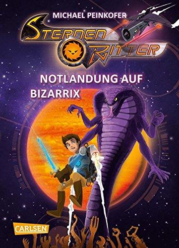 Notlandung auf Bizarrix (Sternenritter, Band 9)