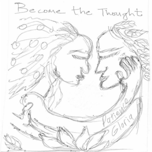 Become the Thought: Demos of Unheard Songs