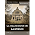 La maledizione dei Lawrence (versione integrale) (The best of 0111)