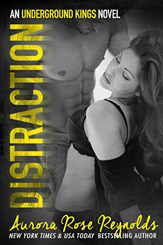 Distraction: An underground kings novel (Underground Kings Series Book 3) (English Edition) -
