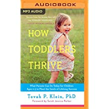HOW TODDLERS THRIVE          M