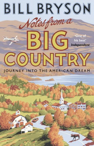 Buchseite und Rezensionen zu 'Notes From A Big Country: Journey into the American Dream (Bryson, Band 7)' von Bill Bryson