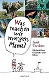 Insel Usedom: Was machen wir morgen, Mama? Erlebnisführer für Kinder und Eltern - Birgit Vitense, Kirsten Schielke, Harald Larisch