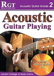 ACOUSTIC GUITAR PLAY - GRADE 2 (RGT Guitar Lessons)