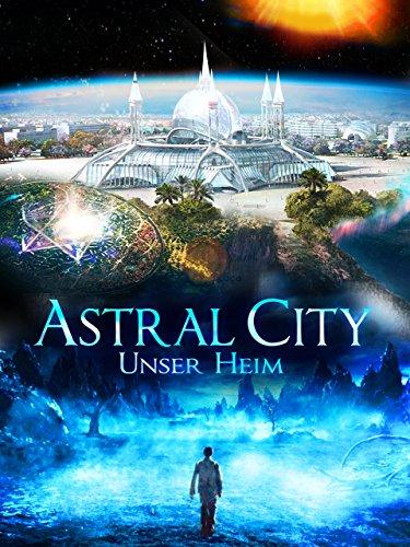 Astral City: Unser Heim