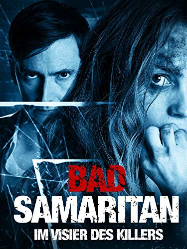 BAD SAMARITAN - IM VISIER DES KILLERS -