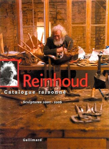 Reinhoud (Tome 6-Sculptures 2001-2006): Catalogue raisonné par Nicole d' Haese
