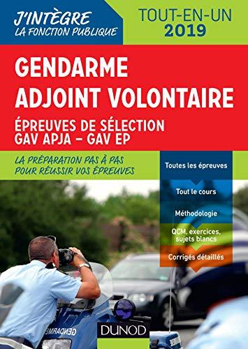 Gendarme adjoint volontaire - 2019 - Epreuves de sélection GAV APJA - EP - Tout en un: Epreuves de sélection GAV APJA - EP - Tout-en-un