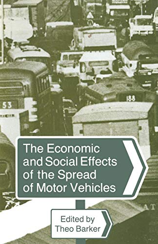 The Economic and Social Effects of the Spread of Motor Vehicles: An International Centenary Tribute