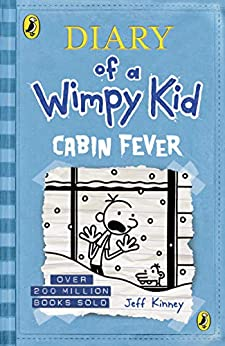 Diary of a Wimpy Kid: Cabin Fever (Book 6) by [Kinney, Jeff]